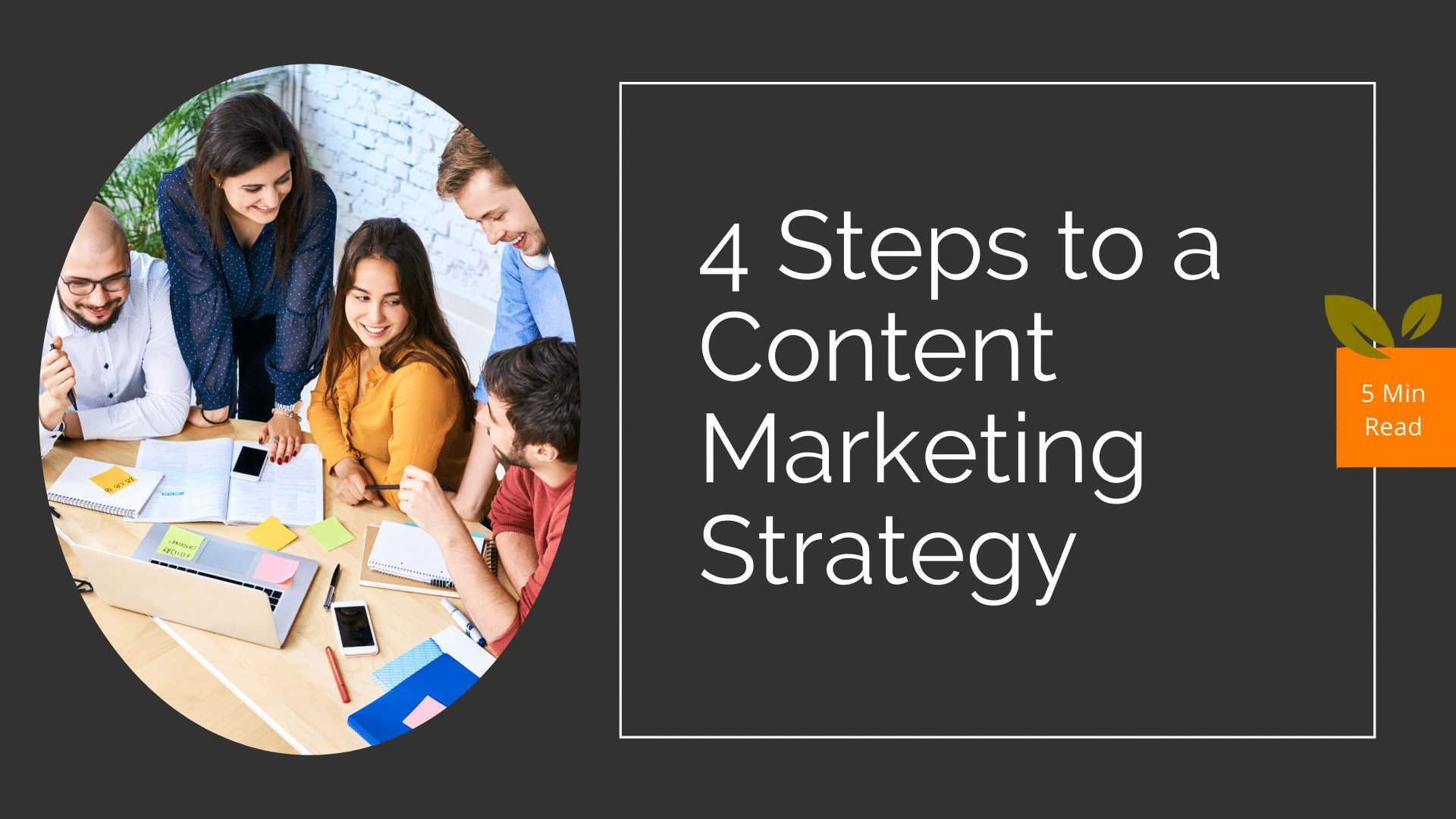 4 Easy Steps to a Content Marketing Strategy